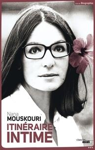 Nana Mouskouri - Itinéraire intime - De A à Z.