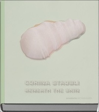 Nana Pernod - Corina Staubli Beneath the Skin.