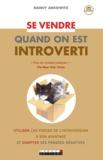 Nancy Ancowitz - Se vendre quand on est introverti.
