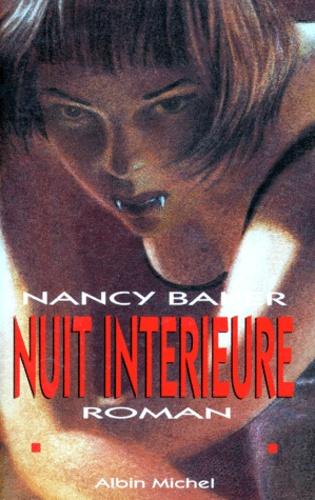 Nancy Baker - Nuit intérieure.
