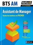 Nancy Baranes et Michel Jaulin - BTS AM Assistant de Manager - Toutes les matières en Fiches 1re/2e années.