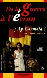 Nancy Berthier - De la guerre à l'écran - Ay Carmela ! de Carlos Saura.