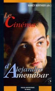 Nancy Berthier - Le cinéma d'Alejandro Aménabar.