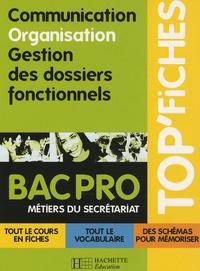 Nancy Bianchi - Communication, organisation, gestion des dossiers fonctionnels - Bac pro métiers du secrétariat.