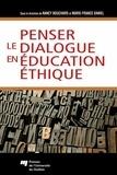 Nancy Bouchard et Marie-France Daniel - Penser le dialoque en éducation éthique.