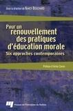Nancy Bouchard - Pour un renouvellement des pratiques d'éducation morale.