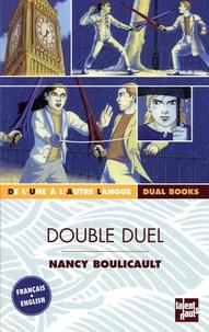 Nancy Boulicault - Double duel.