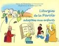 Nancy de Montpellier et François Lear - Liturgies de la Parole adaptées aux enfants - Année C.