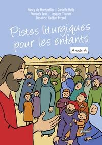 Nancy de Montpellier et François Lear - Pistes liturgiques pour les enfants - Dimanches de l'année A.