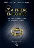 Nancy Decorvet - Le prière en couple.