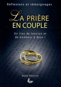 Nancy Decorvet - Le prière en couple.