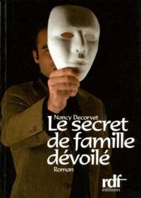 Nancy Decorvet - Le secret de famille dévoilé.