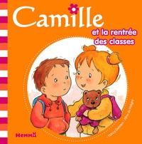 Nancy Delvaux et Aline de Pétigny - Camille et la rentrée des classes.