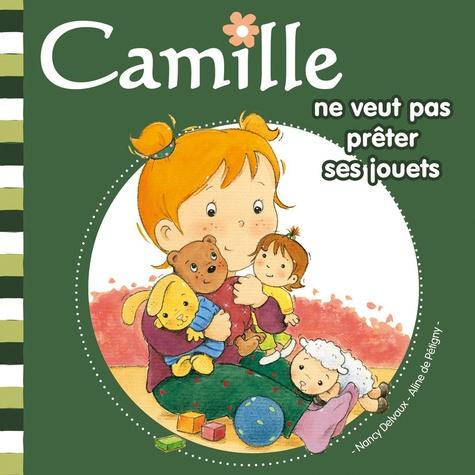 Nancy Delvaux - Camille ne veut pas prêter ses jouets.