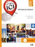 Nancy Desjardins et Diane Proulx - Méthode de français Par ici B1 / 5-6. 2 CD audio