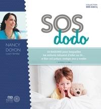 Nancy Doyon - SOS dodo - 10 raisons pour lesquelles les enfants refusent l'aller au lit... et (bien sûr) quelques stratégies pour y remédier.