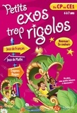 Nancy Gagné - Petits exos trop rigolos, du CP au CE1 - 6 à 7 ans.