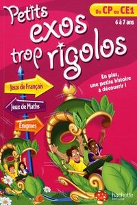 Nancy Gagné et Rollande Beauchamp - Petits exos trop rigolos du CP au CE1.