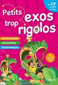 Nancy Gagné - Petits exos trop rigolos - Du CP au CE1.