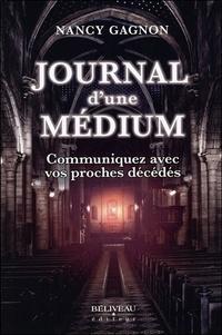 Journal d'une médium- Communiquer avec vos proches décédés - Nancy Gagnon |