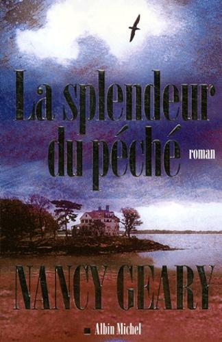 Nancy Geary - La splendeur du péché.