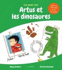 Nancy Guilbert et Séverine Duchesne - Artus et les dinosaures - Avec un QR code et un CD audio.