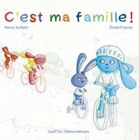 Nancy Guilbert - C'est ma famille.