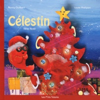 Nancy Guilbert et Laure Phélipon - Célestin fête Noël.