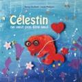 Nancy Guilbert - Célestin ne veut pas être seul.