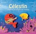 Nancy Guilbert - Célestin organise le concert de l'océan.