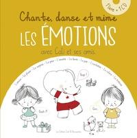 Nancy Guilbert et Laurent Lahaye - Chante, danse et mime les émotions avec Cali et ses amis. 1 CD audio