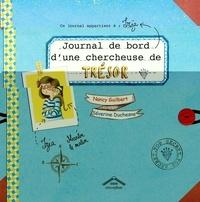 Nancy Guilbert et Séverine Duchesne - Journal de bord d'une chercheuse de trésor.