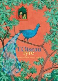 Nancy Guilbert et Valérie Michel - L'oiseau lyre.