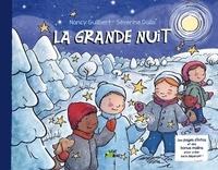 Nancy Guilbert et Séverine Dalla - La grande nuit.
