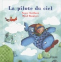 Nancy Guilbert et Maud Roegiers - La pilote du ciel.