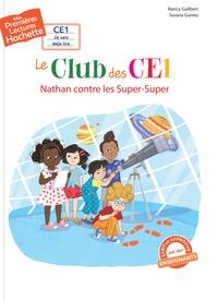 Nancy Guilbert et Susana Gurrea - Le club des CE1 - Nathan contre les Super-Super.