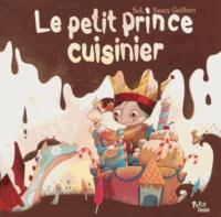 Nancy Guilbert et  SeL - Le petit prince cuisinier.