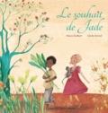 Nancy Guilbert et Cécile Arnicot - Le souhait de Jade.