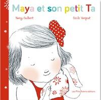 Nancy Guilbert et Cécile Vangout - Maya et son petit Ta.