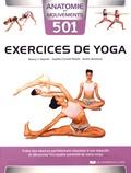Nancy Hajeski et Sophie Cornish Keefe - 501 exercices de yoga - Créez des séances parfaitement adaptées à vos objectifs et découvrez l'incroyable potentiel de votre corps.