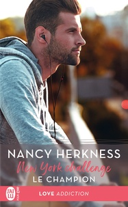 Nancy Herkness - New York Challenge Tome 2 : Le champion.