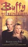 Nancy Holder - Buffy the vampire slayer  : Blood and Fog.