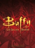 Nancy Holder - Buffy - Les secrets révélés.