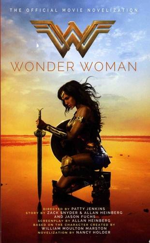 Nancy Holder - Wonder Woman - The Official Movie Novelization.