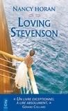 Nancy Horan - Loving Stevenson.