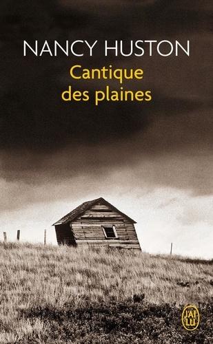 Nancy Huston - Cantique des plaines.