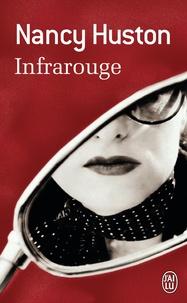 Nancy Huston - Infrarouge.