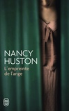 Nancy Huston - L'empreinte de l'ange.