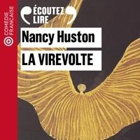 Nancy Huston et Coraly Zahonero - La virevolte.