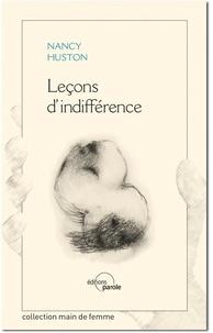 Nancy Huston - Leçons d'indifférence.